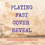 PLAYING FAST COVER REVEAL