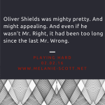 A snippet from Playing Hard (out Feb 2 2016) http://www.mjscott.net