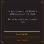 Shadow Kin Snippet 2