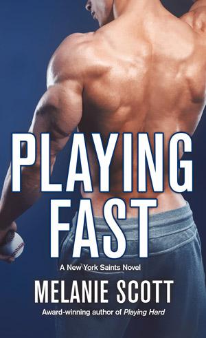 Playing-Fast-by-Melanie-Scott-300